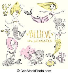 Cute little mermaid set. Believe in miracle. Textured vector ill