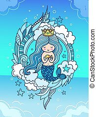 Cute little mermaid with fish, crown and long blue hair, surrounded by clouds, seaweeds.
