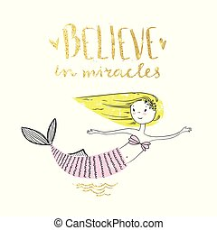 cute, mermaid pequeno, com, dourado, lettering., acreditar, em, miracle., v