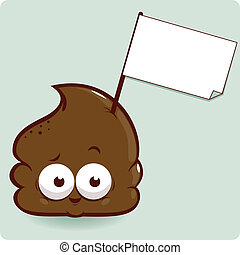 Cute poop with sign