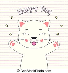 Cute smile cat princess and inscription happy day.