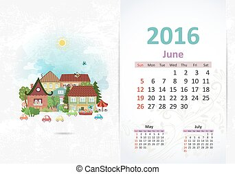 Cute sweet town. calendar for 2016, June