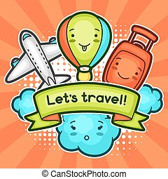 Cute travel background with kawaii doodles. Summer collection of cheerful cartoon characters cloud, airplane, balloon, suitcase and decorative objects