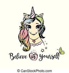 cute, unicórnio, menina, com, inscrição, -, acreditar, em, você mesmo