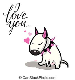 Cute vector cartoon dog. White Bull Terrier in love. I love you lettering.