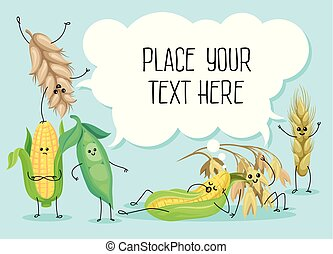Cute wheat stem, bean, peas and corn characters, cereals, legumes and speech bubble with place for your text vector Illustration