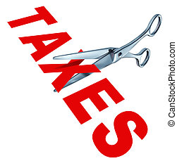 Cutting taxes - Tax cut and cutting taxes represented by...