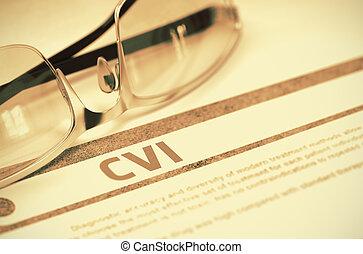 CVI - Printed Diagnosis on Red Background. 3D Illustration....