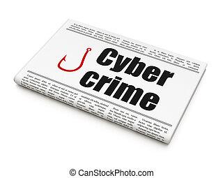 cyber, 犯罪, ホック, 保護, 釣り, 新聞, ニュース, concept: