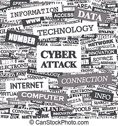 CYBER ATTACK. Concept illustration. Graphic tag collection. Wordcloud collage.