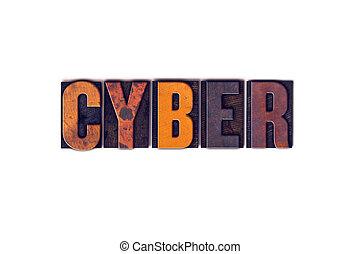 cyber, begreb, isoleret, letterpress, type