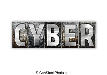 cyber, begreb, isoleret, metal, letterpress, type
