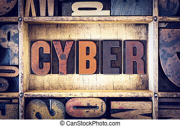 cyber, begreb, letterpress, type
