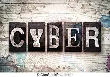 cyber, begreb, metal, letterpress, type