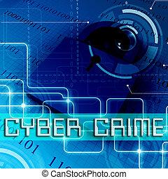 Cyber Crime Padlock Shows Internet Felony 3d Rendering -...