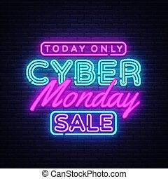 Cyber Monday banner in fashionable neon style, luminous signboard, nightly advertising advertisement of sales rebates of cyber Monday. Vector Illustration