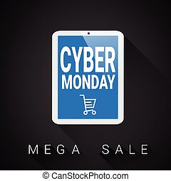 Cyber Monday Meggase With Shopping Cart On Digital Tablet Holiday Mega Sale Poster Design