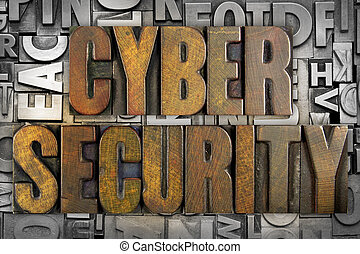Cyber Security - The words CYBER SECURITY written in vintage...