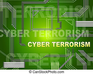 Cyber Terrorism Online Terrorist Crime 2d Illustration Shows...