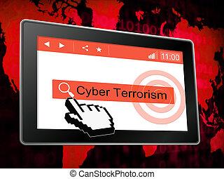 Cyber Terrorism Online Terrorist Crime 3d Illustration Shows...