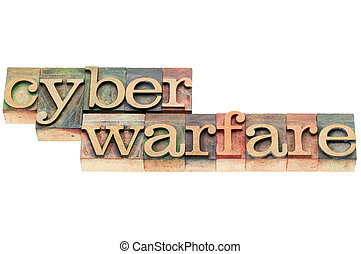 cyber warfare in wood type - cyber warfare words - isolated...