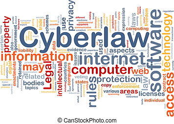 Cyberlaw background concept - Background concept wordcloud...