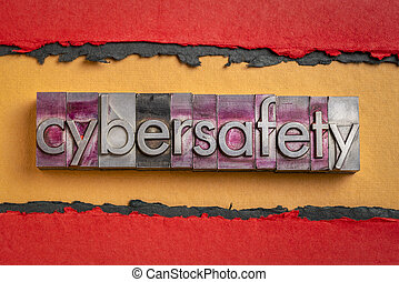 cybersafety word abstract in gritty vintage letterpress metal types