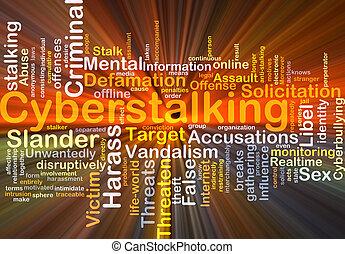 cyberstalking, 背景, 概念, 發光