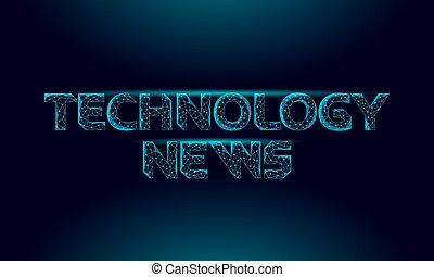 cyfrowy, codzienny, wektor, komputer, innowacja, lekki, technologia, online, effect., cyberspace, inscription., app., gazeta, polygonal, 3d, ilustracja, nowość, jarzący się, media, beletrystyka, pojęcie