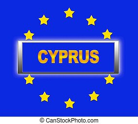 Cyprus. - The word Cyprus and flag of Europe .