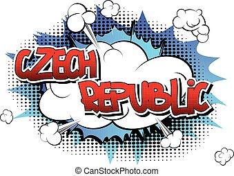 Czech Republic - Comic book style word on comic book...