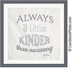 czuć się, mały, konieczny, always, kinder, niż