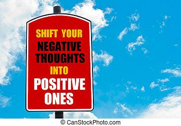 décalage, négatif, ceux, positif, ton, Pensées