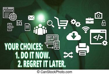 décider, concept, regret, texte, il, humain, ton, avant, 1, 2, complet, device., présentation, intelligent, signification, usure, utilisation, maintenant, formel, later., travail, choix, présentation, écriture, mâle, penser, premier