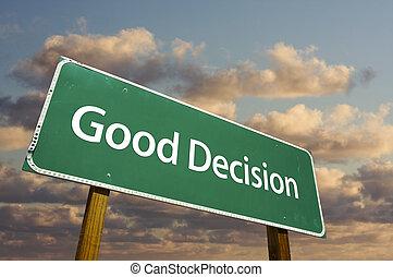 décision, bon, vert, panneaux signalisations