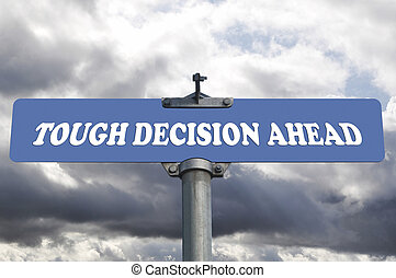 décision, dur, devant, panneaux signalisations