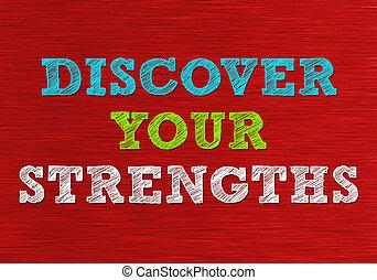 découvrir, ton, strengths