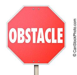 défi, stop, difficulté, obstacle, surmonter