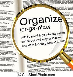 définition, organiser, diriger, arrangement, loupe, ou,...
