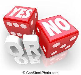 dés, non, deux, accepter, décider, refuser, rouler, oui, ou