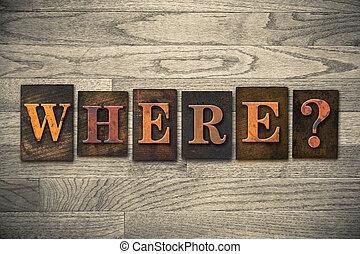 dónde, de madera, texto impreso, concepto