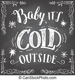 děťátko, to je, studený, mimo, hand-lettering, firma