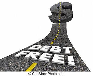 dług, wolny, droga, poza, od, bankructwo, ulepszać, finanse,...