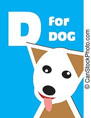 D for the Dog, an animal alphabet f