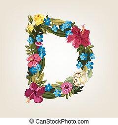 D letter. Flower capital alphabet. Colorful font. Uppercase. Vector illustration.