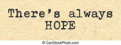 daar, is, always, hoop