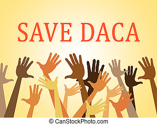 Daca Protest To Save Dreamers Deal Road To Citizenship. Naturalization Of Illegal immigrant Children In Usa - 2d Illustration