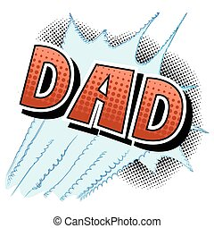 Dad - Comic book style word.