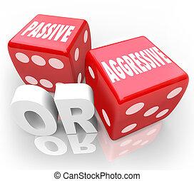 dados, humilde, dois, passivo, vs, palavras, agressivo, ou, ...