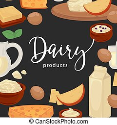 Dairy products promotional poster with natural organic food